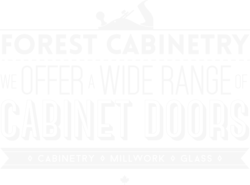 Forest Cabinetry: we offer a wide range of cabinet fronts.